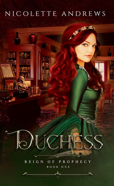 Duchess by Nicolette Andrews