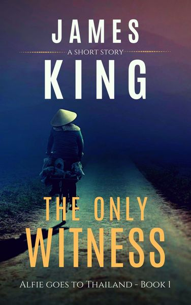 The Only Witness by James King