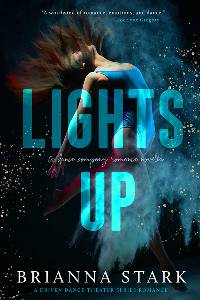 LIGHTS UP by Brianna Stark