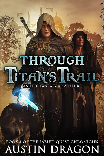 Through Titan's Trail by Austin Dragon