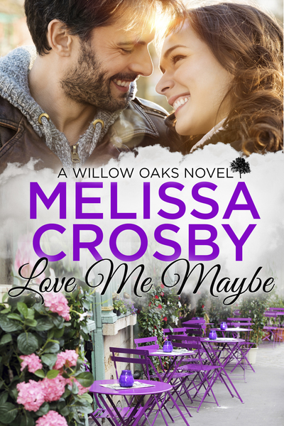 Love Me Maybe - A Willow Oaks Sweet Romance by Melissa Crosby