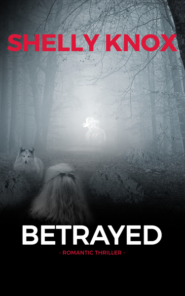 Betrayed by Shelly Knox