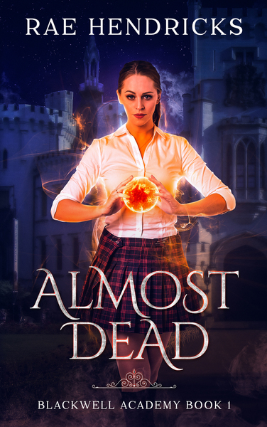 Almost Dead by Rae Hendricks