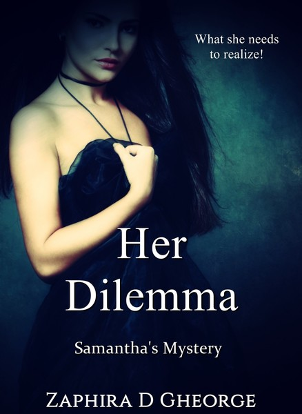 Her Dilemma by Zaphira D Gheorge