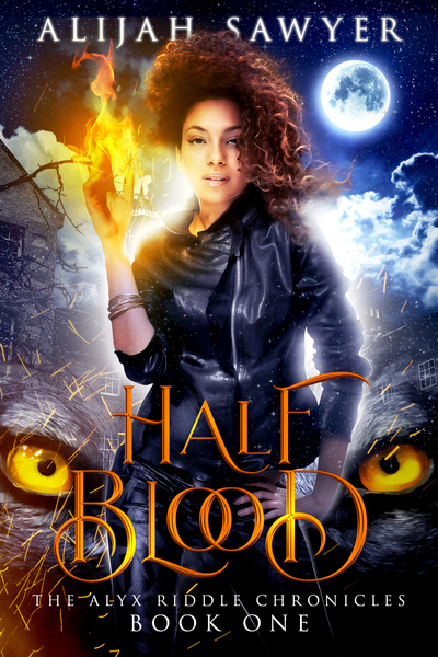 Half Blood by Alijah Sawyer
