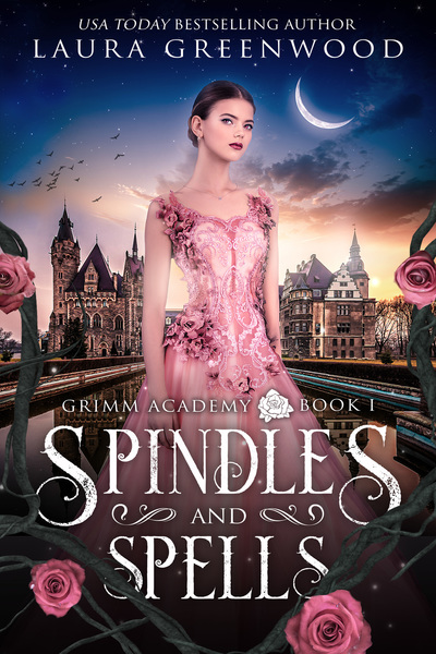 Spindles And Spells by Laura Greenwood