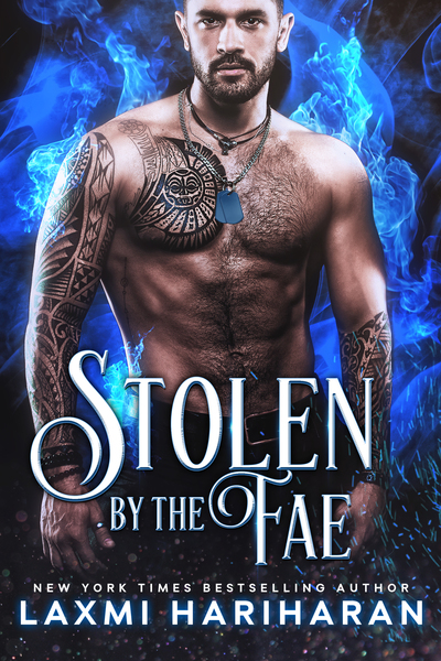 Stolen by the Fae by Laxmi Hariharan