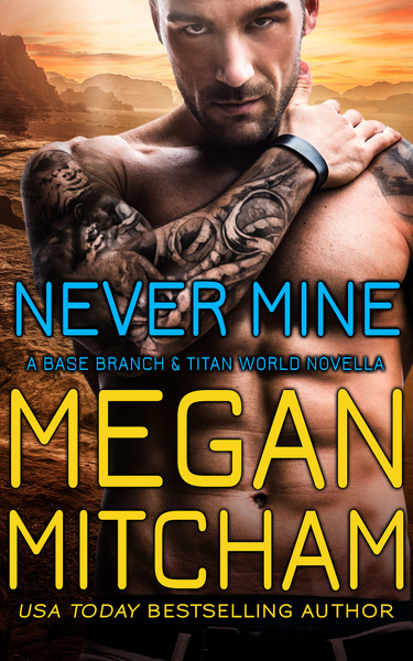 Never Mine by Megan Mitcham