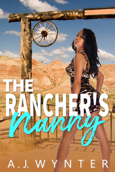 The Rancher's Nanny by A.J. Wynter