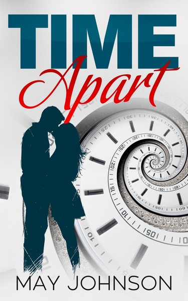 Time apart by May Johnson
