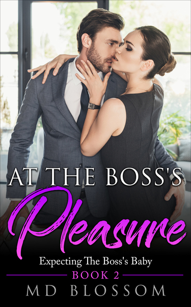 At The Boss's Pleasure - Book 2 by MD Blossom