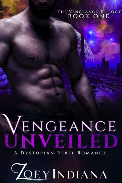 Vengeance Unveiled by Zoey Indiana