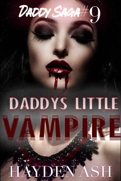 Daddy's Little Vampire by Hayden Ash