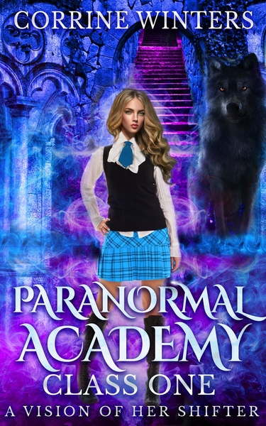 Paranormal Academy: A Vision Of Her Shifter by Corrine Winters