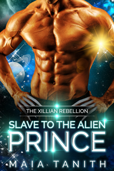 Slave to the Alien Prince by Maia Tanith