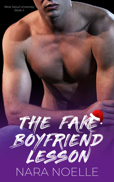The Fake Boyfriend Lesson by Nara Noelle