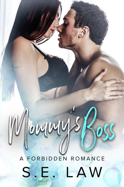 Mommy's Boss by S.E. Law