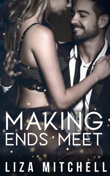 Making Ends Meet by Liza Mitchell