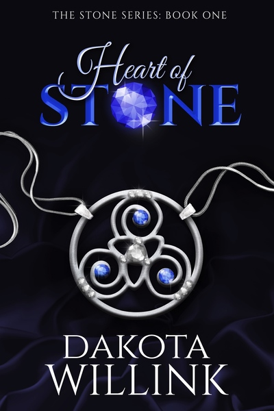 Heart of Stone, Book 1 in The Stone Series by Dakota Willink
