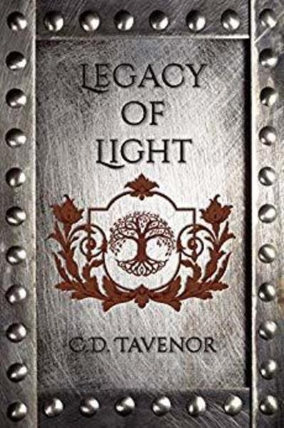 Legacy of Light by C. D. Tavenor
