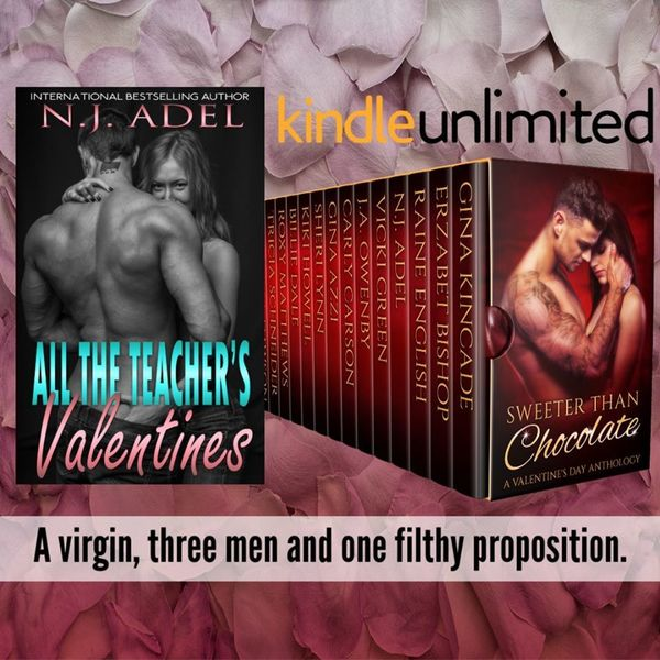 All the Teacher's Valentines by N.J. Adel