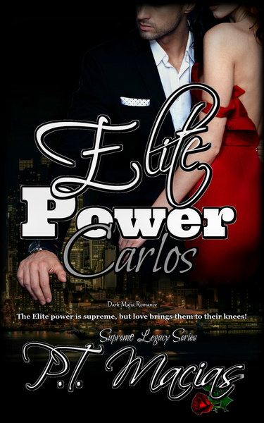 Elite Power: Carlos by P.T. Macias