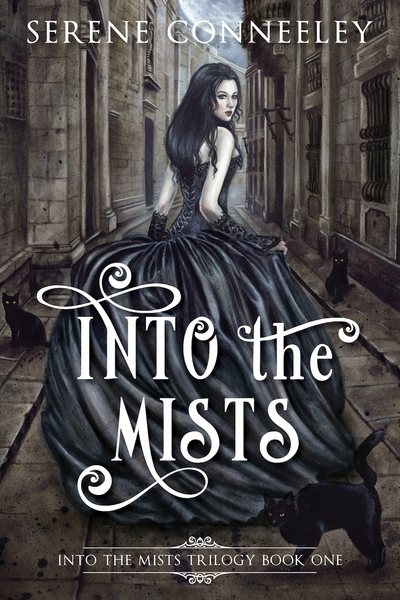 Into the Mists: Into the Mists Trilogy Book One by Serene Conneeley