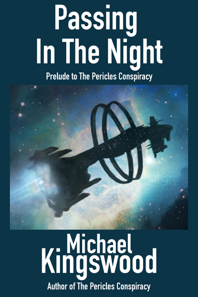 Passing In The Night by Michael Kingswood