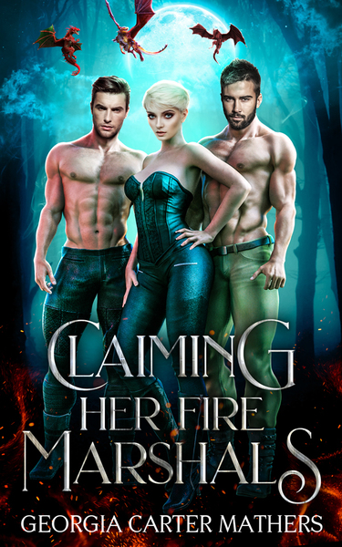 Claiming Her Fire Marshals Sales by Georgia Carter Mathers