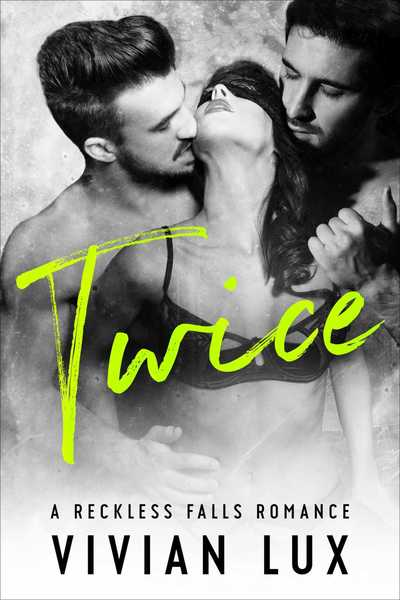 TWICE: A Small Town Menage Romance, Subscriber only BONUS by Vivian Lux