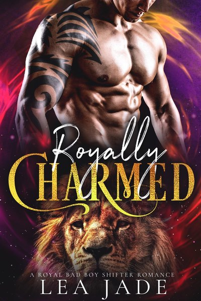 Royally Charmed by Lea Jade