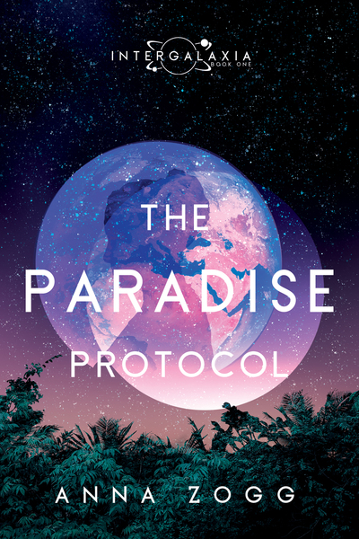 The Paradise Protocol by Anna Zogg & MBI