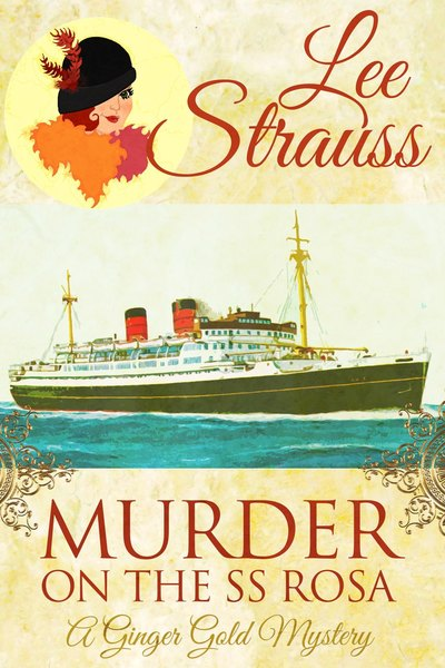 Murder On The SS Rosa  - SAMPLE by Lee Strauss