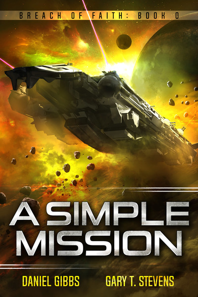 A Simple Mission by Daniel Gibbs