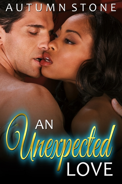 An Unexpected Love by Autumn Stone