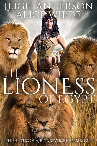 The Lioness of Egypt by Leigh Anderson