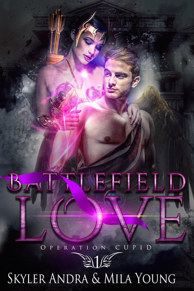 Battlefield Love (Operation Cupid #1) sample chapter by Mila Young