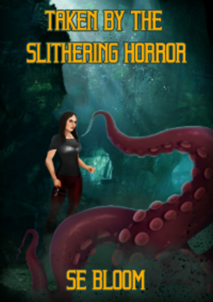 Taken by the Slithering Horror by SE Bloom