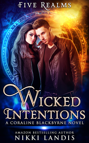 Wicked Intentions by Nikki Landis