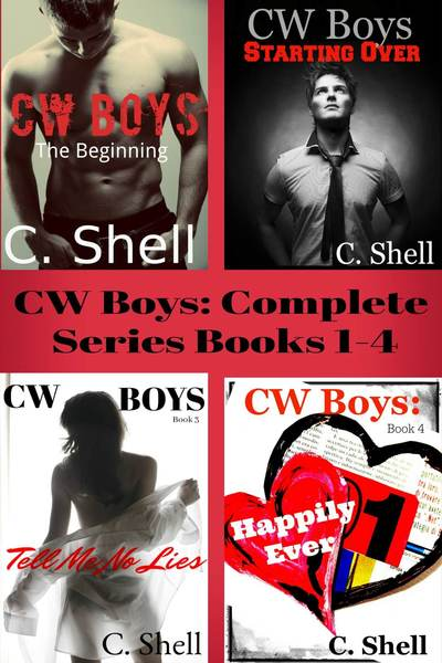 CW Boys: Complete Series by C. Shell