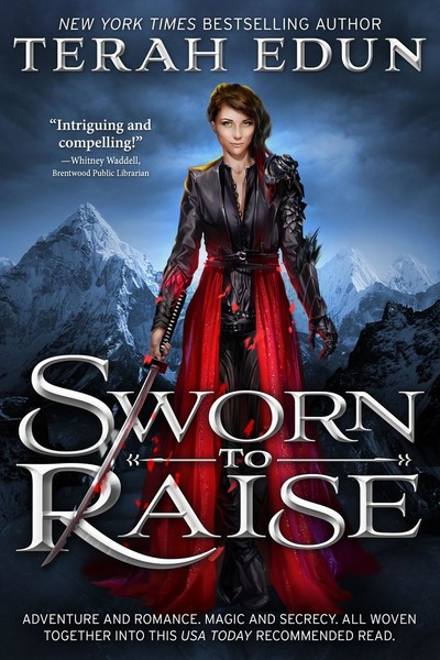 Sworn To Raise: Courtlight #1 by Terah Edun
