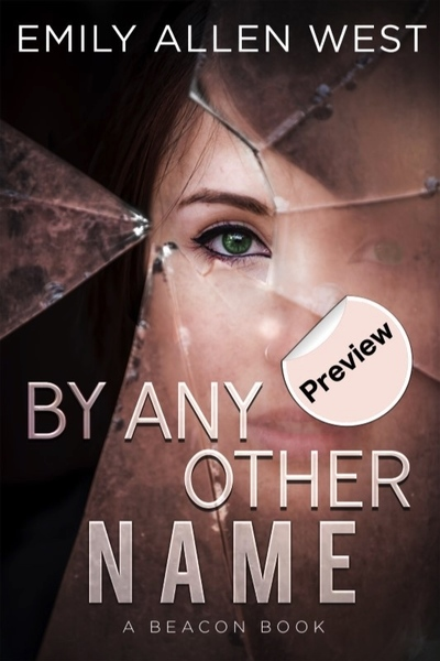 By Any Other Name by Emily Allen West