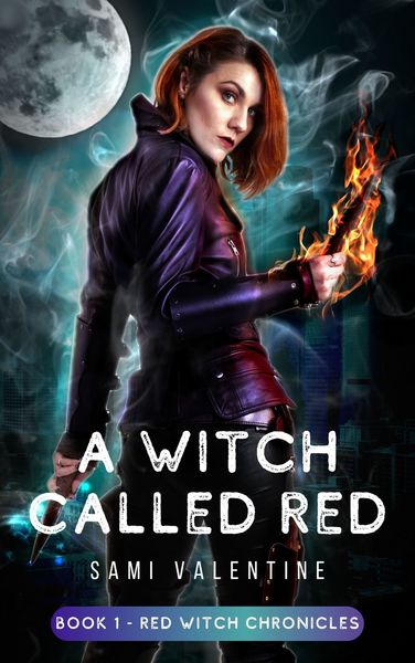 A Witch Called Red by Sami Valentine