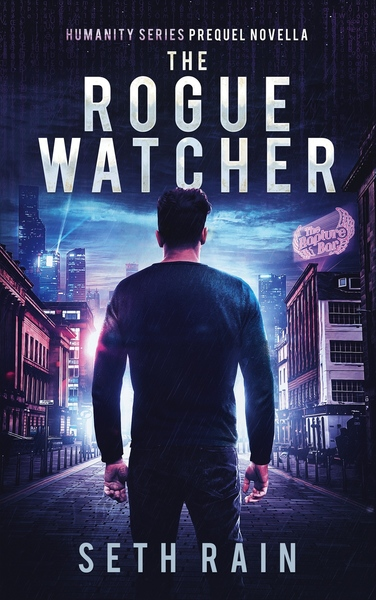 The Rogue Watcher by Seth Rain