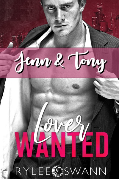 Lover Wanted: Jenn & Tony by Rylee Swann