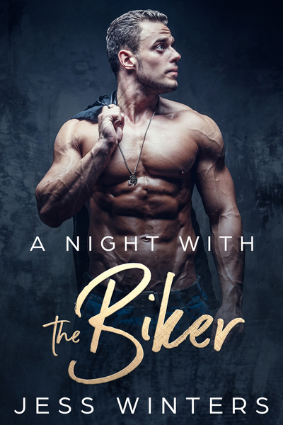 A Night with the Biker by Jess Winters