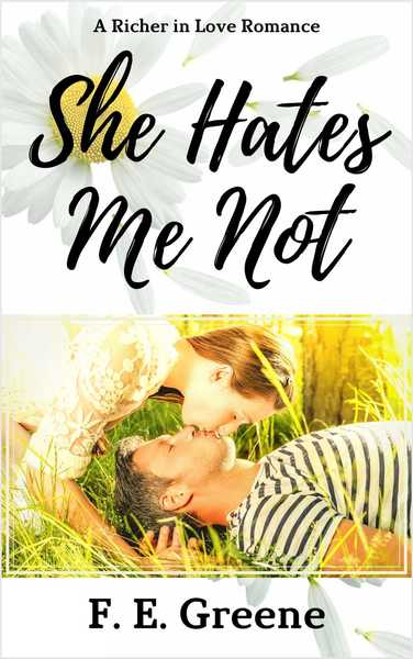 She Hates Me Not by F. E. Greene