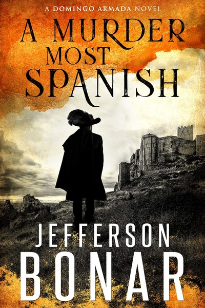 A Murder Most Spanish by Jefferson Bonar