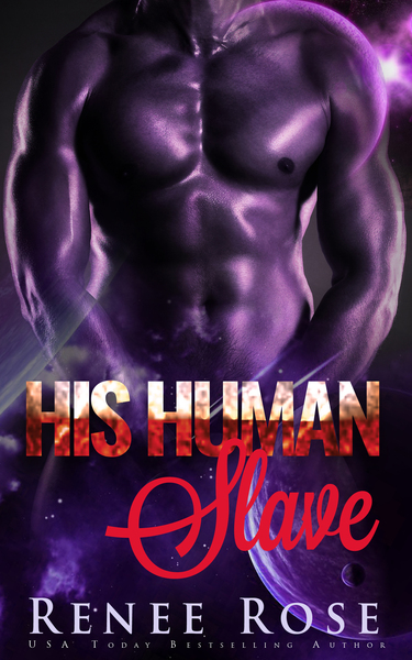 His Human Slave by Renee Rose