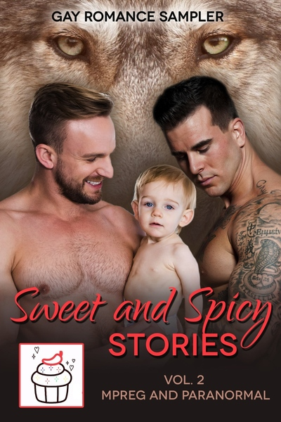 Sweet & Spicy Stories, Vol. 2 by Sweet & Spicy